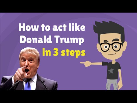 How to Act Like Donald Trump in 3 Simple Steps - Funny Donald Trump Compilation