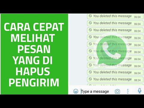 Cara Cepat Lihat Pesan yang di Hapus Pengirim | WhatsApp 2018