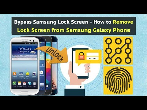 Bypass Samsung Lock Screen - How to Remove Lock Screen from Samsung Galaxy Phone
