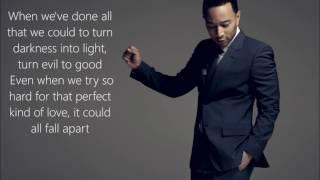 John Legend Love Me Now Lyrics On Screen