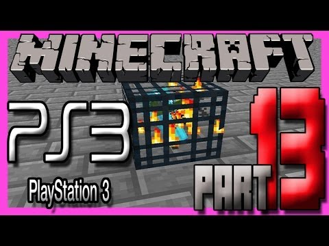 Minecraft Ps3 (Playstation 3) Edition Gameplay Part 13 - MOB SPAWNER!