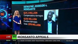 Monsanto Appeals Dewayne Johnson Verdict