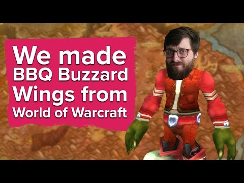 We made Rigglefuzz's BBQ Buzzard Wings from WoW