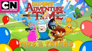 Adventure Time | Bloons TD Tips & Tricks | Cartoon Network
