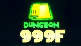 Dungeon 999F: Green Slimes! - PART 9 - Extreme Acer