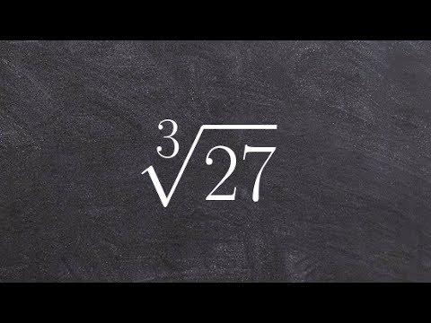 Simplifying the Root of Positive and Negative Numbers a Brief Rundown, Cube Root(27)