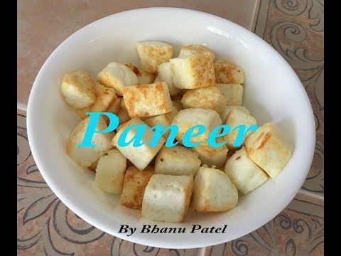 How To Make Soft Paneer With TIPS -Indian Cottage Cheese By Bhanu Patel