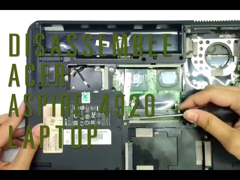 How to take apart/disassemble Acer Aspire 4920 laptop