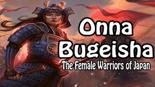 Who Were The Onna Bugeisha? - Japanese Female Warriors (Japanese History Explained)