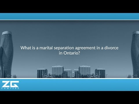 What is a marital separation agreement in a divorce in Ontario?