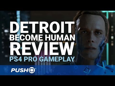 Detroit: Become Human PS4 Review (Spoiler Free) | PlayStation 4 | PS4 Pro Gameplay Footage