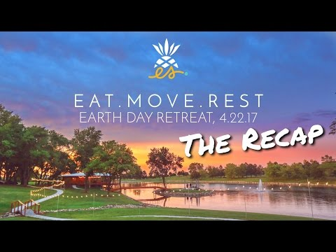 Our First Retreat: EatMoveRest Earth Day 2017 Recap