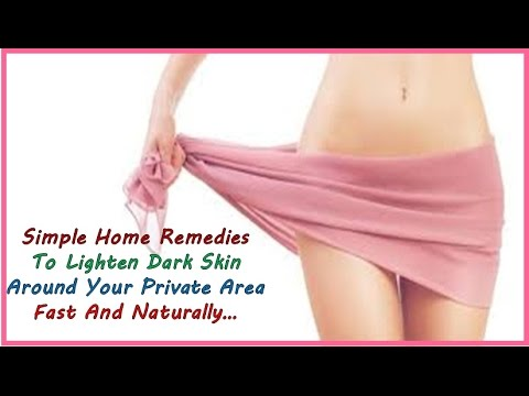 Simple Home Remedies To Lighten Dark Inner Private Part Of Body Fast And Naturally…