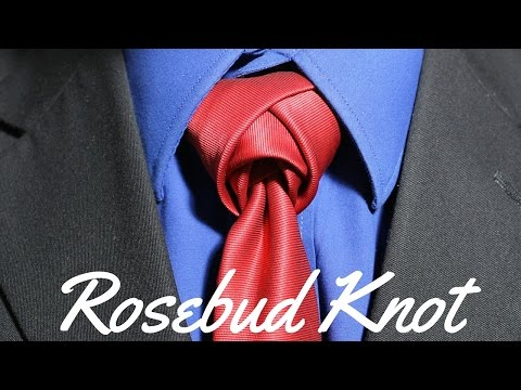 How To Tie a Tie - Rosebud Knot
