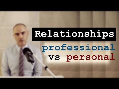 Personal Subjective Relationships vs Objective (systemic/professional) Relationships