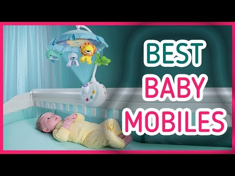 Best Baby Mobile 2017 & 2018 - Top 5 Baby Mobiles!