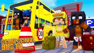 Minecraft SCARY SCHOOL BUS TO.........SONIC.EXE SCHOOL!!!!