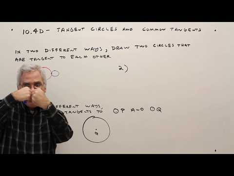 10.4D--Tangent Circles and Common Tangents