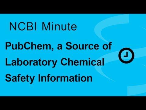 NCBI Minute: PubChem, a Source of Laboratory Chemical Safety Information