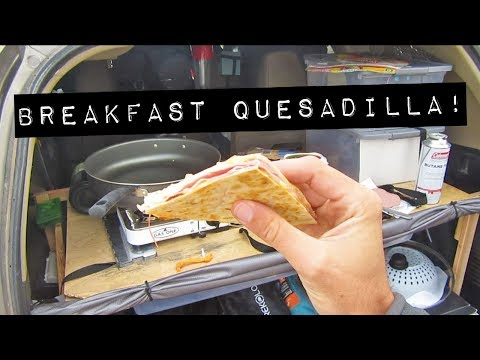 Easy Car Camping Meals: Breakfast Quesadilla (Vandwelling Cooking)