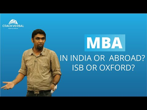 MBA in India or MBA Abroad? ISB or Oxford?
