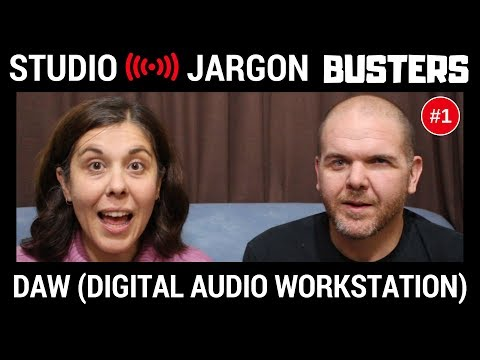 DAW (Digital Audio Workstation) Explained - Studio Jargon Busters #1