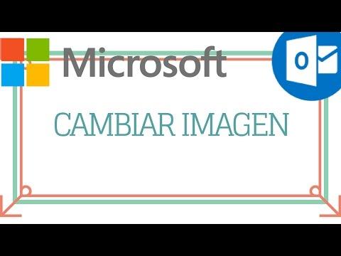 Como cambiar la imagen | cuenta Microsoft Correo electronico Outlook