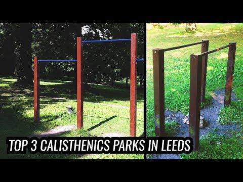 Top 3 Calisthenics Parks in Leeds, UK