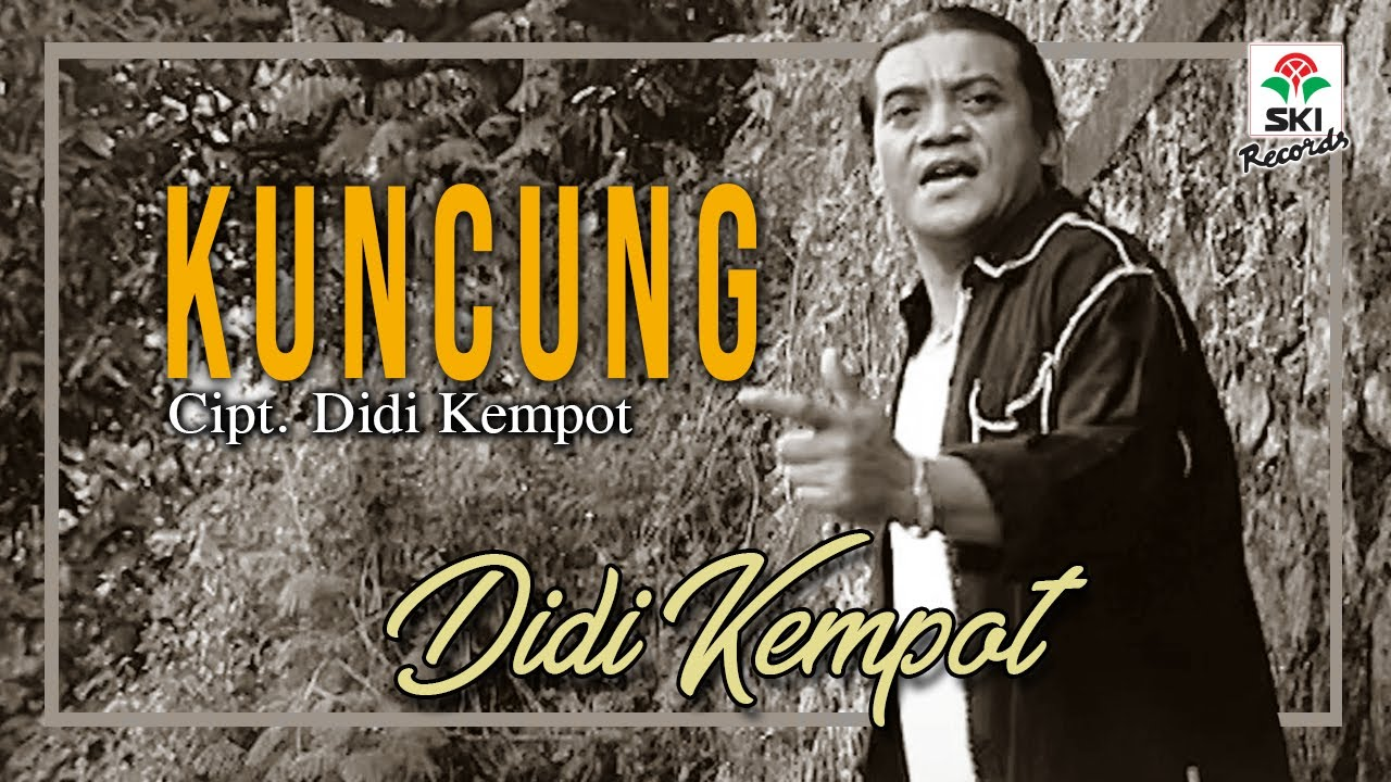 Didi Kempot - Kuncung