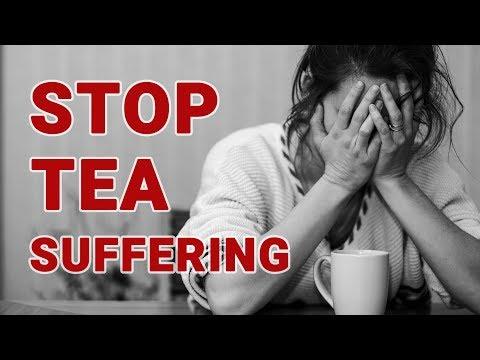Stop Tea Suffering!