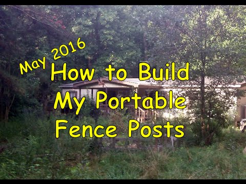 How To Build My Portable Fence Posts