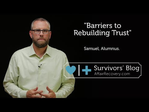 Barriers to Rebuilding Trust