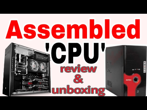 Assembled CPU unboxing with detail [hindi]| how to unbox assemble CPU of computer | CPU assembled
