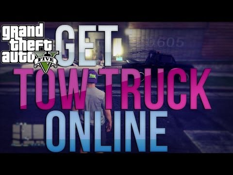 GTA 5 Online: How To Get Tow Truck Online Tow Truck Rare Car Tutorial (GTA V Online)