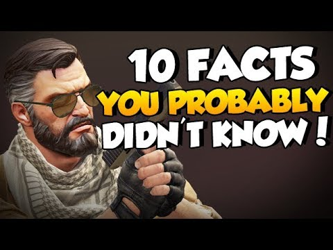 CS:GO - 10 Facts You Probably Didn't Know