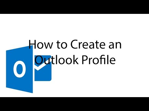 How to Create an Outlook Profile