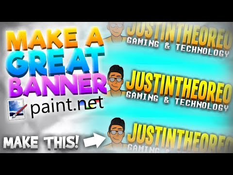 How To Make a Great FREE YouTube Channel Banner NO PHOTOSHOP - Paint NET (2017)