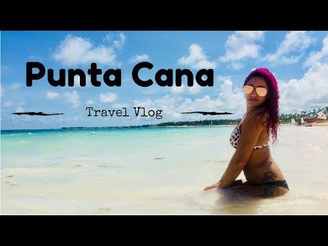 Punta Cana, Dominican Republic 2017 Part 1 | Travel Vlog