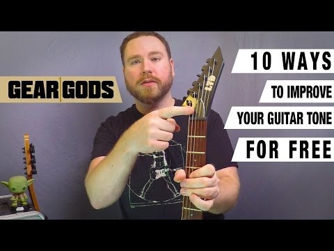 10 Ways To Improve Your Guitar Tone FOR FREE | GEAR GODS
