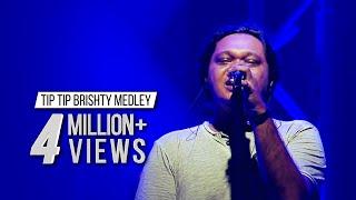 TIP TIP BRISHTY MEDLEY - TAPOSH feat TONMOY TANSEN : WIND OF CHANGE [ PRE-SEASON ] at GAAN BANGLA TV