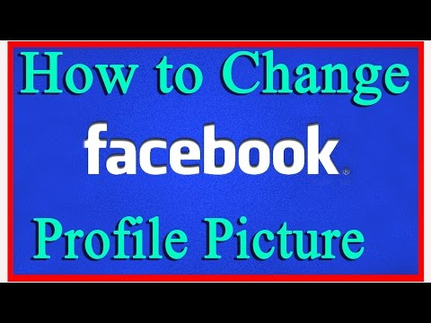 How to Change Profile Picture On Facebook | How to Upload a Profile Picture On facebook