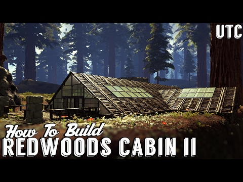 Redwoods Cabin II :: Ark House Building Tutorial :: How To Build An A-Frame Cabin :: UTC Build Guide