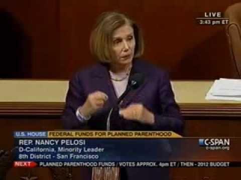 Leader Nancy Pelosi Against GOP Efforts to Defund Planned Parenthood