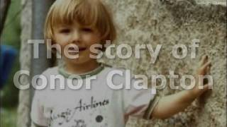 The whole story of Conor Clapton (story
