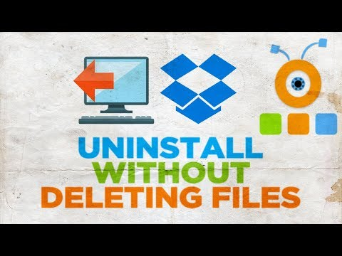 How to Uninstall Dropbox Without Deleting Files