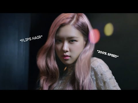 ●KPOP● Every BLACKPINK Dance Practice But When Rosé Flips Her Hair It Gets Faster