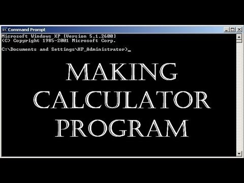 Command Prompt Tutorial MAKING CALCULATOR PROGRAM