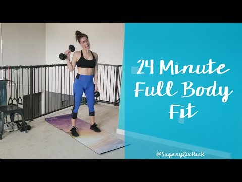 24 Minute Full Body Fit Workout