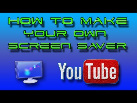 How to make your own screensaver on Windows 7 or Instantstorm