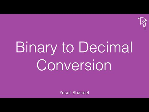 Binary to Decimal Conversion - step by step guide